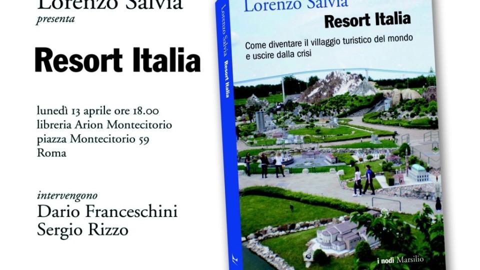 """""""RESORT ITALIA"""" UN LIBRO-VERITÀ"""